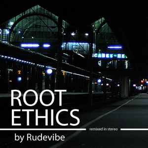 Root Ethics (in stereo)