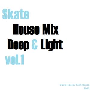 Skate - Deep & Light Mix vol.1
