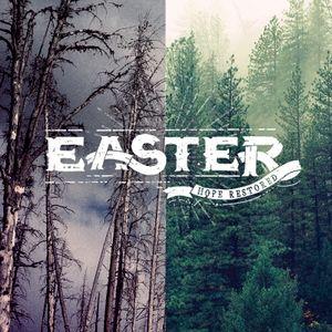 Easter 2015 - Hope Restored