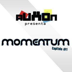 AUXON presenta - Momentum (capítulo 1)