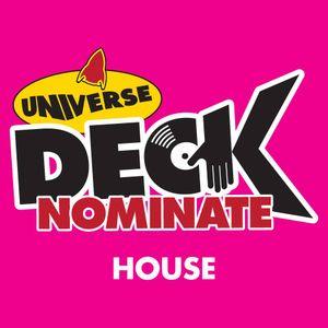 Universe Deck Nomination House