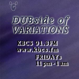 DUBside of Variations 04.30.2011
