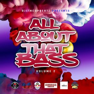 All About That Bass Vol 2 #EDM