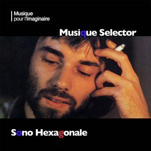 Musique Selector | Sono Hexagonale
