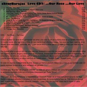 ektorbarajas - Love CD2: Our Rose... Our Love...