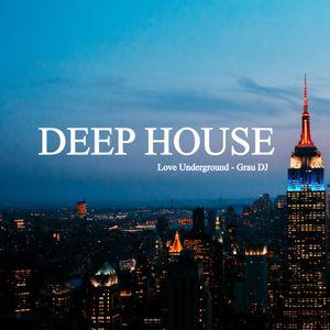 Deep House Mix 2018 | Love Underground | 02