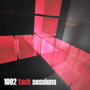 1002 Tech House Sessions