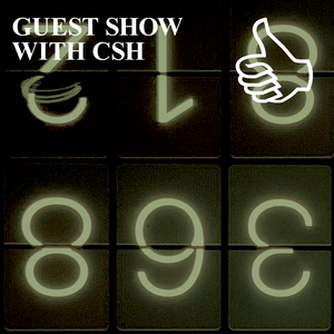 GUEST SHOW WITH CSH