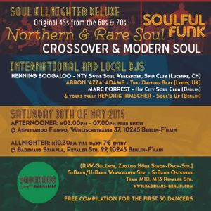 Soul'd Up Berlin [30.05.2015] Afternooner & Allnighter DJs