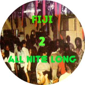 DJ FIJI - ALL NITE LONG #02