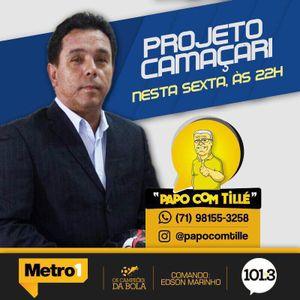 PAPO COM TILLE - 28-04-17 - PROJETO CAMACARI