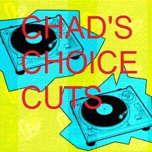 Chad's Choice Cuts - Live - 29/1/2013