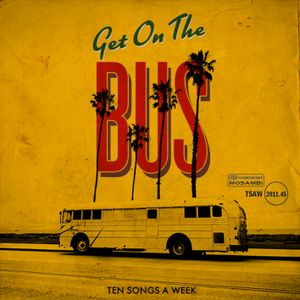 TSAW/2011.45 • Get On The Bus