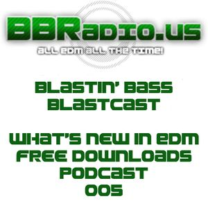 Blastin' Bass BLASTCast 005