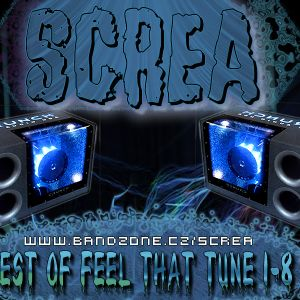 Screa - Best Of Feel That Tune 1-8