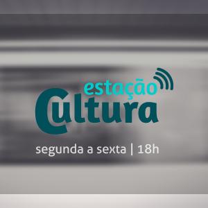 Estação Cultura - 07/03/2016