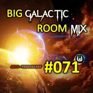 Big Galactic Room Mix #071 (EDM Mix)