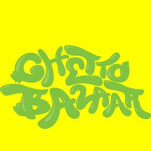 Dj Tuco - Ghetto Bazaar Mix Series 1