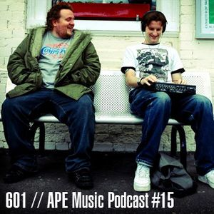 601 | APE Music Podcast #15