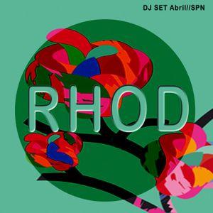 Rhod@Set dj Abril