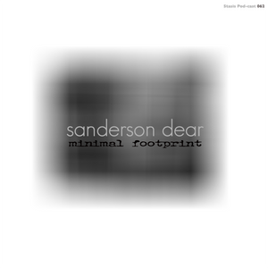Sanderson Dear - Minimal Footprint