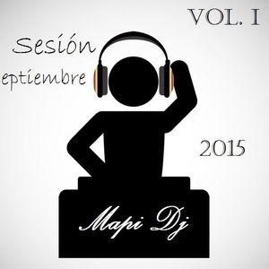 Septiembre 2015 sesión Vol. I - Mapi Dj