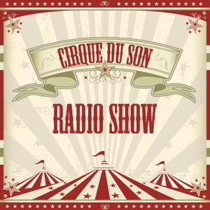Cirque du Son Radio Show 004 (Part 3) Danjel Litzki
