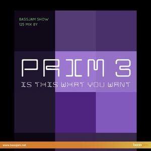 Bassjam Show 125 - Prim3