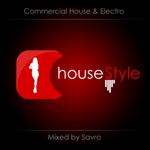 Savros #HouseStyle - Smells like MashUps