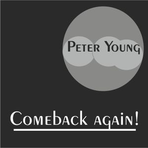 Peter Young - Come back again