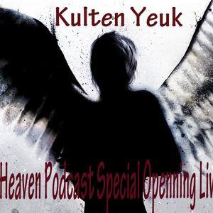 Kulten Yeuk - Dark Heaven Podcast Special Openning LiveMix