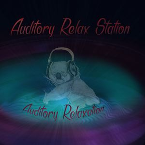 Auditory Relax Station #17: Expanding Horizons with Spectrum Vision
