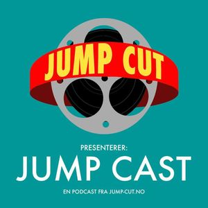 Jump Cast 2.0 - Episode 1: Brad Pitts knyttneve og  Clinterns slappe sigarer
