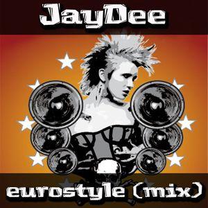 JayDee-Eurostyle (Mix)