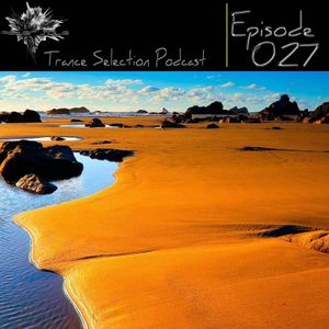 Peter Sole pres. Trance Selection Podcast 027