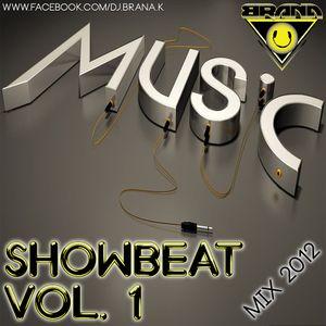 DJ Brana K - Showbeat Vol. 1 (Mix 2012)
