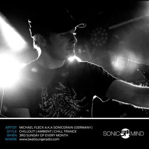 SonicMind35 by Michael Fleck a.k.a. SonicGrain on beatloungeradio.com (air date July 18, 2015)