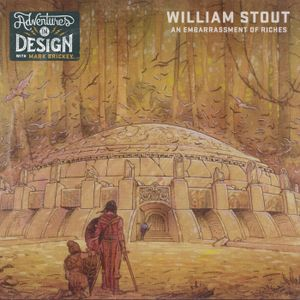 """Episode 288 - William Stout """"An Embarrassment of Riches"""""""
