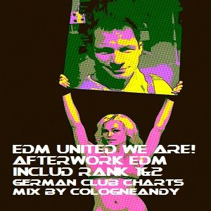 #Afterwork #edmmix include rank1&2 german club charts by #cologneandy #Frechen 133timesnr1 #mixcloud