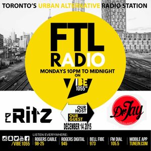 FTL RADIO DEC 14 VIBE 1055 DJ RITZ DR JAY