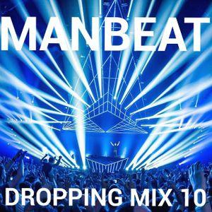 MANBEAT - DROPPING MIX 10