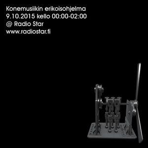 Konemusiikin erikoisohjelma 9.10.2015 00:00-02:00 @ Radio Star