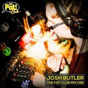 Josh Butler - The Fat! Club Mix 059