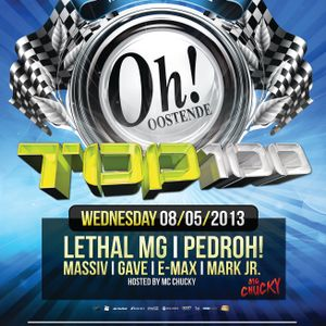 Lethal MG @ The Oh Oostende (Top 100 08/05/2013) - With MC Chucky