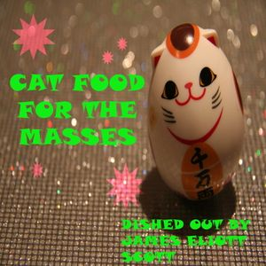 Cat Food For The Masses