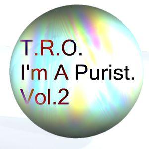 I'm A Purist Vol.2