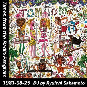 Tunes from the Radio Program, DJ by Ryuichi Sakamoto, 1981-08-25 (2015 Compile)