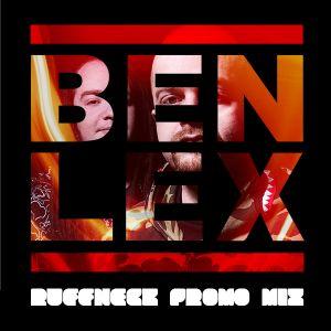 Ben and Lex 'Ruffnecks' Promo Mix