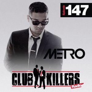 CK Radio Episode 147 - DJ Metro