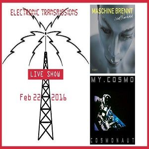 Electronic Transmissions LIVE Show 22-2-16